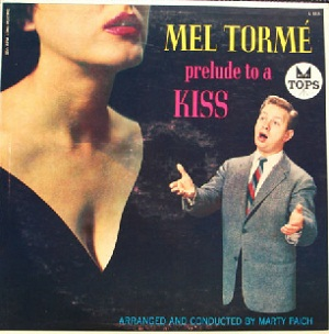 prelude to a kiss Find album reviews, stream songs, credits and award information for prelude to a kiss - mel tormé on allmusic - 1957 - originally issued in 1958, prelude to a kiss was&hellip.