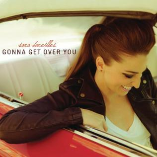 Gonna Get Over You 2011 single by Sara Bareilles and Ryan Tedder