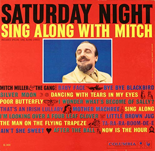 <i>Saturday Night Sing Along with Mitch</i> 1960 studio album by Mitch Miller & The Gang