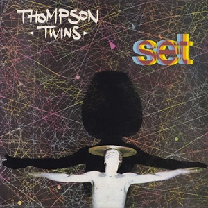 <i>Set</i> (Thompson Twins album) 1982 studio album by Thompson Twins