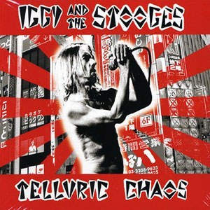 <i>Telluric Chaos</i> live album by Iggy Pop