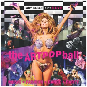 ArtRave: The Artpop Ball 2014 Lady Gaga concert tour