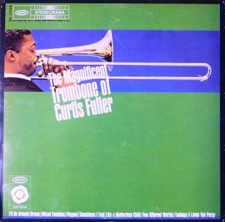 <i>The Magnificent Trombone of Curtis Fuller</i> 1961 studio album by Curtis Fuller Quintet featuring Zoot Sims