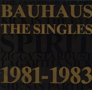 <i>The Singles 1981–1983</i> 1983 greatest hits album by Bauhaus