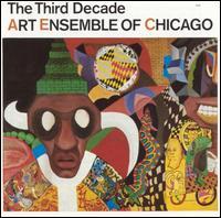 <i>The Third Decade</i> 1985 studio album by Art Ensemble of Chicago