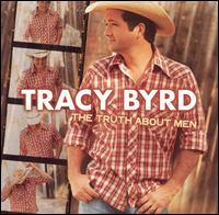 <i>The Truth About Men</i> 2003 studio album by Tracy Byrd