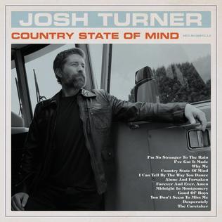 <i>Country State of Mind</i> (album) 2020 studio album by Josh Turner