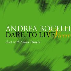 Andrea bocelli dare to live laura pausini