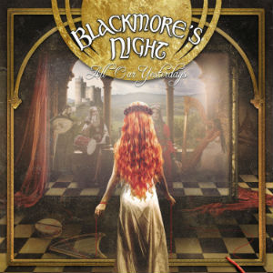 <i>All Our Yesterdays</i> (Blackmores Night album) 2015 studio album by Blackmores Night