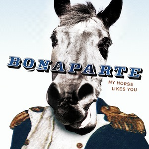 <i>My Horse Likes You</i> 2010 studio album by Bonaparte