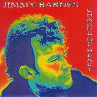 Change of Heart (Jimmy Barnes song) 1995 single by Jimmy Barnes