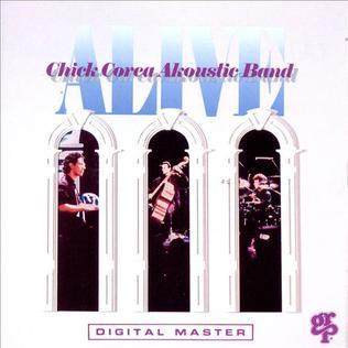 <i>Alive</i> (Chick Corea album) 1991 live album by Chick Corea Akoustic Band