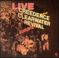 CCR Live in Europe album cover