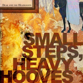 Small Steps, Heavy Hooves