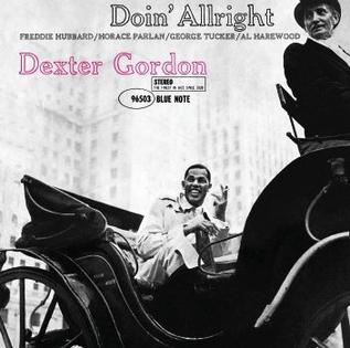 <i>Doin Allright</i> 1961 studio album by Dexter Gordon