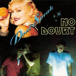 Dont Speak single by No Doubt
