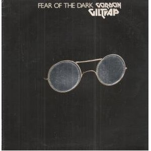 <i>Fear of the Dark</i> (Gordon Giltrap album) 1978 studio album by Gordon Giltrap