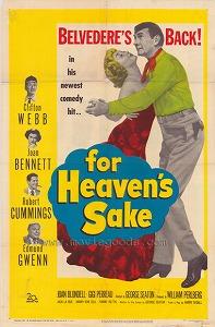 <i>For Heavens Sake</i> (1950 film) 1950 film by George Seaton