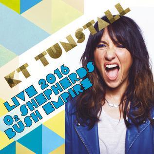 <i>Live at O2 Shepherds Bush Empire</i> 2016 live album by KT Tunstall