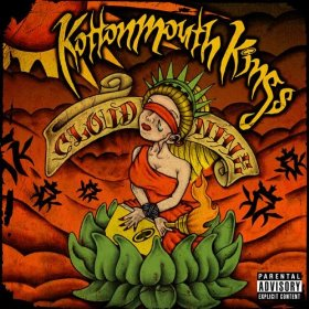 <i>Cloud Nine</i> (Kottonmouth Kings album) 2007 studio album by Kottonmouth Kings