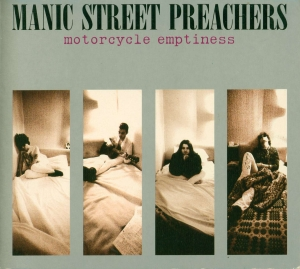 Motorcycle Emptiness 1992 single by Manic Street Preachers