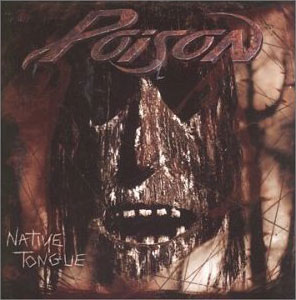 <i>Native Tongue</i> (Poison album) 1993 studio album by Poison
