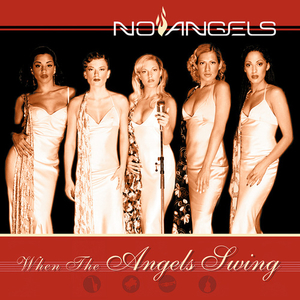 <i>When the Angels Swing</i> 2002 studio album by No Angels