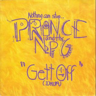 Gett Off 1991 single by Prince and The New Power Generation