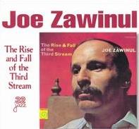 <i>The Rise and Fall of the Third Stream</i> 1968 studio album by Joe Zawinul