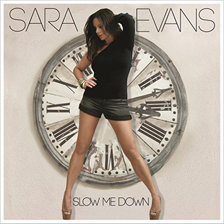 <i>Slow Me Down</i> (album) 2014 studio album by Sara Evans