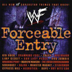 <i>WWF Forceable Entry</i> 2002 soundtrack album by World Wrestling Federation