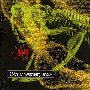 <i>The 13th Anniversary Show Live in the U.S.A.</i> 1986 live album by The Residents Featuring Snakefinger