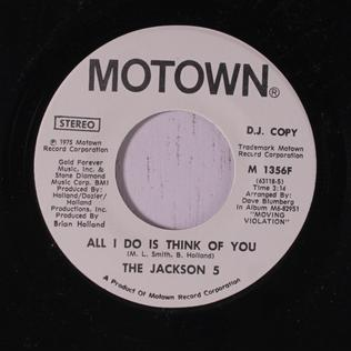 All I Do Is Think of You 1975 single by The Jackson 5