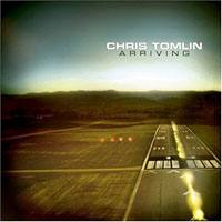 <i>Arriving</i> 2004 studio album by Chris Tomlin