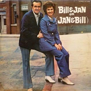 <i>Bill and Jan</i> (Or Jan and Bill) 1972 studio album by Bill Anderson and Jan Howard