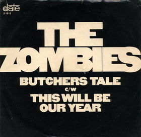 Butchers Tale (Western Front 1914) 1968 single by The Zombies