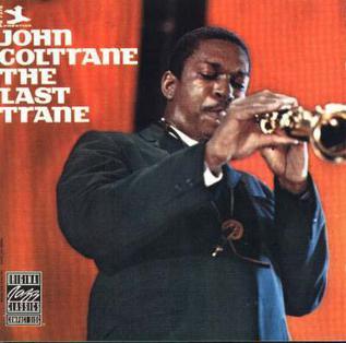 <i>The Last Trane</i> 1966 studio album by John Coltrane