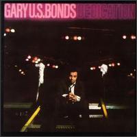 <i>Dedication</i> (Gary U.S. Bonds album) 1981 studio album by Gary U.S. Bonds