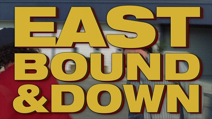 Picture of a TV show: Eastbound And Down