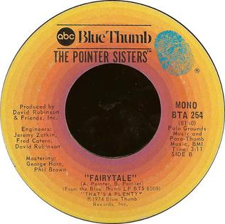 Fairytale (Pointer Sisters song) 1974 single by The Pointer Sisters