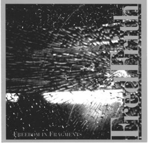 <i>Freedom in Fragments</i> 2002 studio album by Fred Frith
