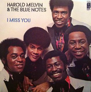 <i>I Miss You</i> (album) 1972 studio album by Harold Melvin & the Blue Notes