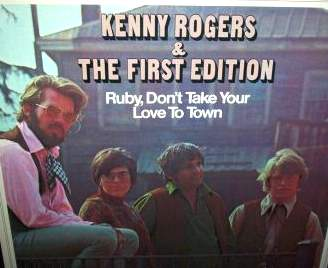 Kenny Rogers & the First Edition - Ruby, Don't Take Your Love to Town.jpg