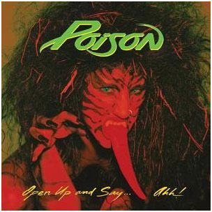 <i>Open Up and Say... Ahh!</i> 1988 studio album by Poison
