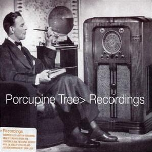 <i>Recordings</i> (album) 2001 compilation album by Porcupine Tree