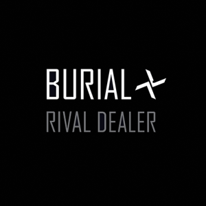 <i>Rival Dealer</i> 2013 EP by Burial