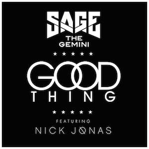 Sage the Gemini featuring Nick Jonas - Good Thing (studio acapella)