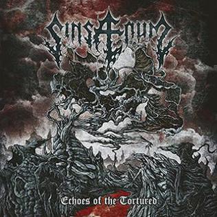 <i>Echoes of the Tortured</i> 2016 studio album by Sinsaenum