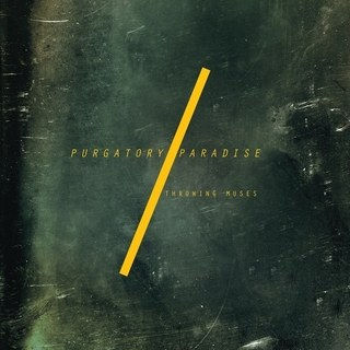 <i>Purgatory/Paradise</i> 2013 studio album by Throwing Muses