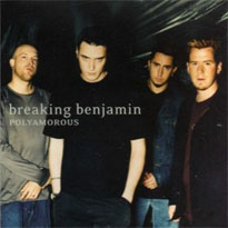 Polyamorous (song) 2002 single by Breaking Benjamin